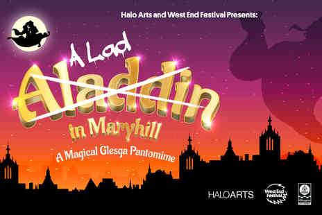 Halo Arts - One child ticket to A Lad in Maryhill pantomime - Save 29%