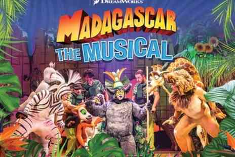 Southport Theatre - Tickets to see Madagascar the Musical - Save 0%