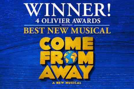 Phoenix Theatre - Tickets to see Come From Away - Save 0%