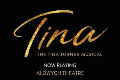 Aldwych Theatre - Tickets to see TINA - Save 0%