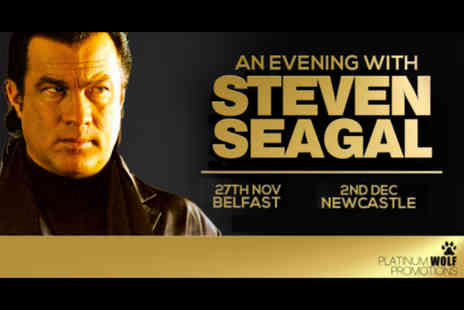 Platinum Wolf Productions - General entry ticket to An Evening with Steven Seagal - Save 53%
