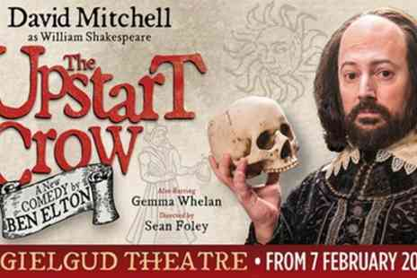 Gielgud Theatre - Tickets to see The Upstart Crow - Save 0%