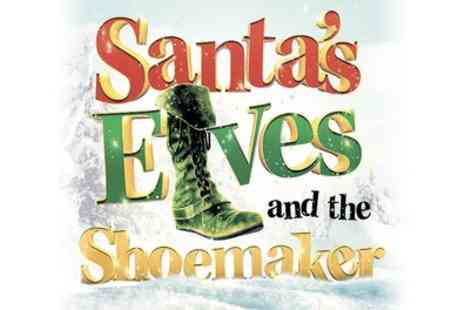 Santas Elves and the Shoemaker - One best available ticket from 30th November To 24th December - Save 30%