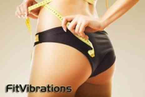 Fit Vibrations - Five 25 minute Power Plate sessions w  - Save 60%