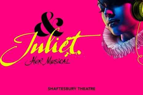 Encore Tickets - & Juliet Her Musical - Save 0%