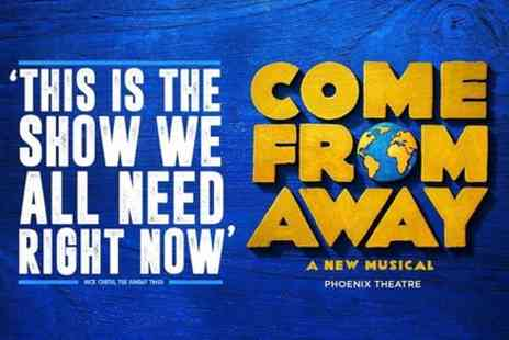Encore Tickets - Come From Away in London - Save 0%