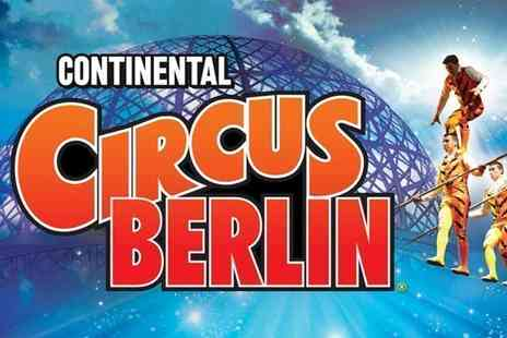 The Extreme Stunt Show - Grandstand ticket to see the Continental Circus Berlin - Save 52%