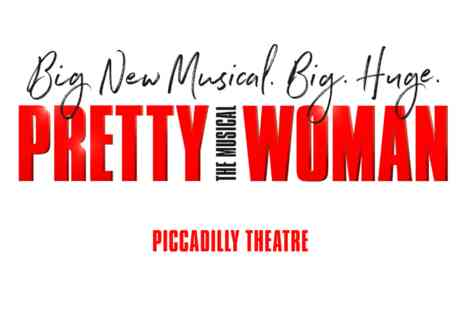 Pretty Woman - The Musical with Meal and Prosecco for Two - Save 0%