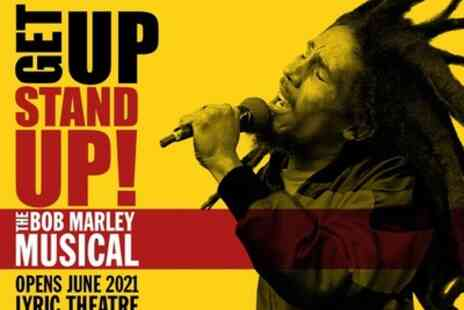 Lyric Theatre - Tickets to see Get Up, Stand Up The Bob Marley Musical - Save 0%