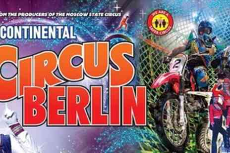 European Entertainment Corporation - Continental Circus Berlin - Save 30%
