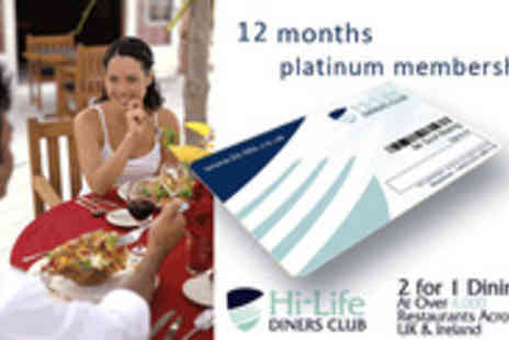 Hi-Life Diners Club - Enjoy 2 for 1 dining - Save 65%