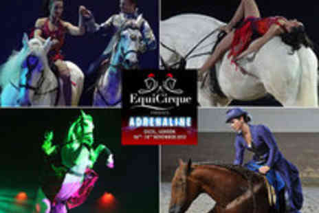 EquiCirque - Tickets to EquiCirques Adrenaline - Save 50%