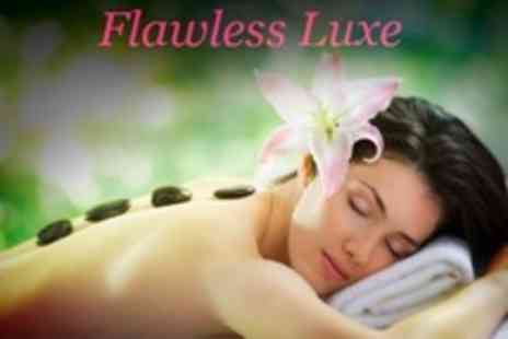 Flawless Luxe - Choice of Two Treatments Such as Hot Stone Massage and Microdermabrasion - Save 72%