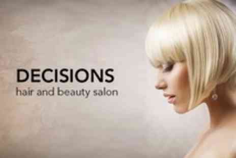 Decisions Hair and Beauty Salon - Cut, Blow Dry and Condition - Save 68%