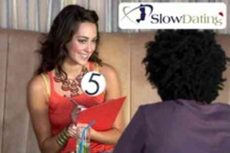 Slow Dating - Speed Dating Event - Save 58%