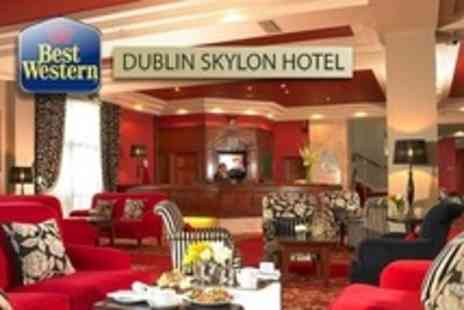 BEST WESTERN Dublin Skylon Hotel - Two Night Stay For Two in Executive Room With Bottle of Wine, Breakfast  - Save 55%