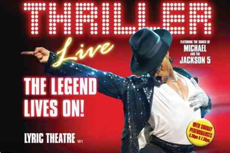 Nimax Theatres - Thriller Live at the Lyric Theatre, Upper Circle Seats - Save 52%