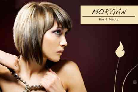 Morgan Hair and Beauty - Half Head of Highlights Plus Cut and Blow Dry - Save 60%