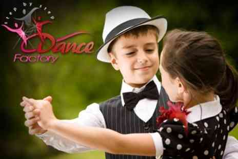 Dance Factory - Choice of Four Hour Long Children's Dance Classes for £9 (Value £24) - Save 63%
