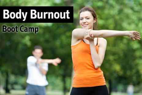 Body Burnout Boot Camp - Seven Boot Camp Sessions - Save 86%