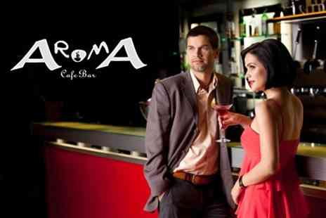 Aroma Cafe Bar - Dinner With Cocktails For Two - Save 60%