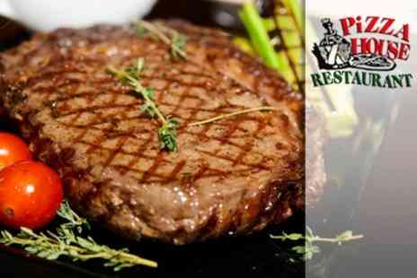 Pizza House Restaurant - Sirloin Steak or Sea Bass With Wine For Two - Save 54%