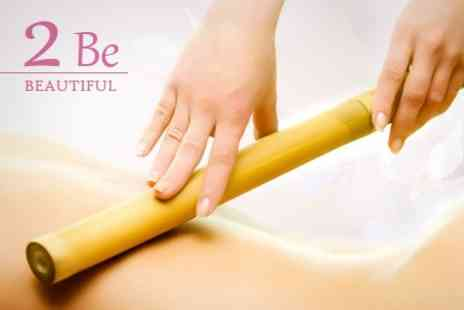 2 Be Beautiful - Massage Choice of Bamboo, Hot Stone or Full Body Massage For One Hour - Save 63%