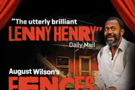 Duchess Theatre - One Stalls or Dress Circle Ticket to Fences - Save 53%