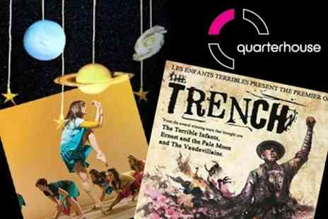 Quarterhouse - Theatre and Dance Ticket For Choice of Show - Save 50%