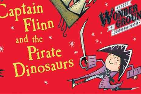 Underbelly - FFamily tickets to Captain Flinn and the Pirate Dinosaurs - Save 50%