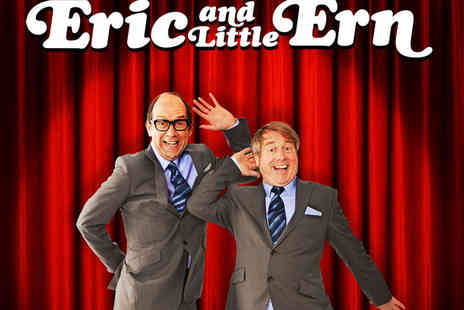 Vaudeville Theatre - Tickets to Eric and Little Ern in the West End - Save 62%