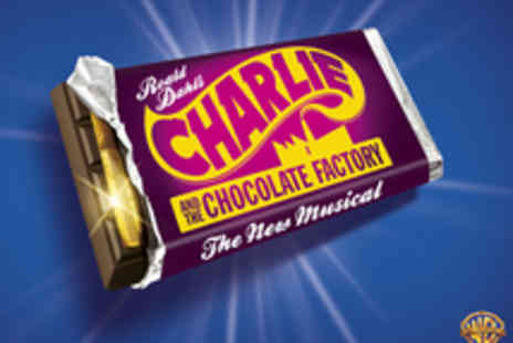 Theatre Royal - Tickets to Charlie and the Chocolate Factory the Musical - Save 50%