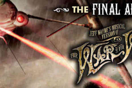 The O2 - VIP Package to See Jeff Waynes The War of the Worlds The Final Arena Tour - Save 47%
