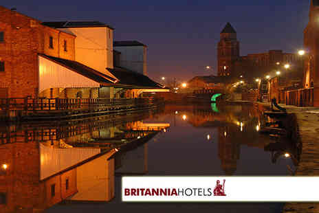 Britannia Hotels - One night stay for two including dinner - Save 50%