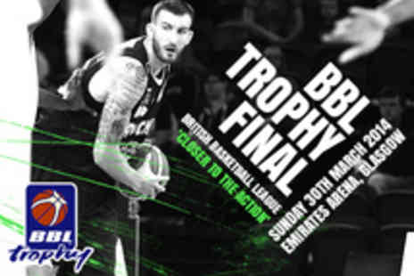 British Basketball League - BBL Basketball Trophy Final Tickets - Save 50%