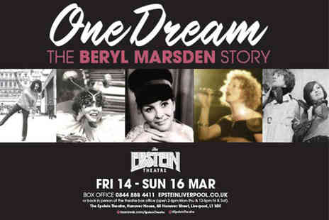 Epstein Theatre - Ticket to One Dream The Beryl Marsden Story comedy musical  - Save 50%