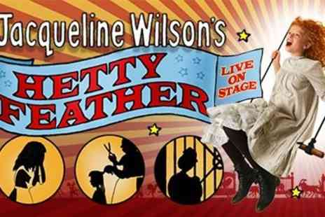 milkn2sugars - Exclusive Throughout Easter Tickets to Jacqueline Wilsons Hetty Feather at The Rose Theatre, Kingston - Save 51%