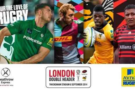 Premiership Rugby - The London Double Header  - Save 50%