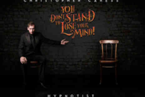 Epstein Theatre - Tickets to Christopher Caress You Dont Stand To Lose Your Mind Hypnotism Show - Save 33%