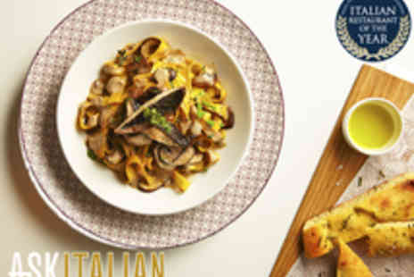 ASK ITALIAN - ASK Italian Three Course Meal - Save 37%