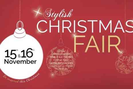 Christmas Fairs -  Two Tickets t The Stylish Christmas Fair  - Save 20%