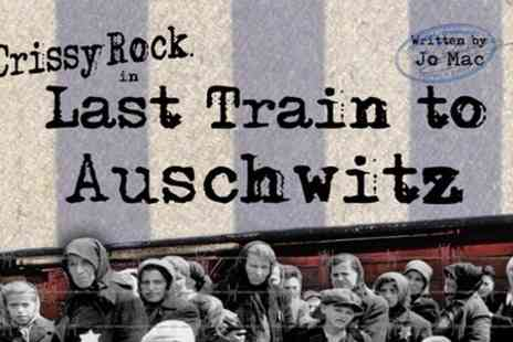 Epstein Theatre - Two Tickets to Last Train to Auschwitz   - Save 50%