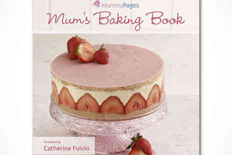Mummy Pages - Mums Baking Book, Delivery Included - Save 62%