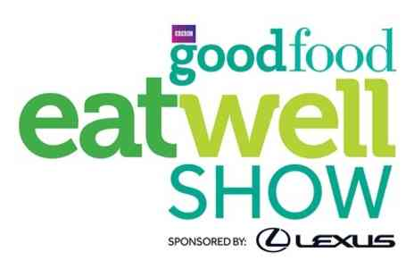 BBC Good Food Eat Well Show - Entry to BBC Good Food Eat Well Show  For Two - Save 50%