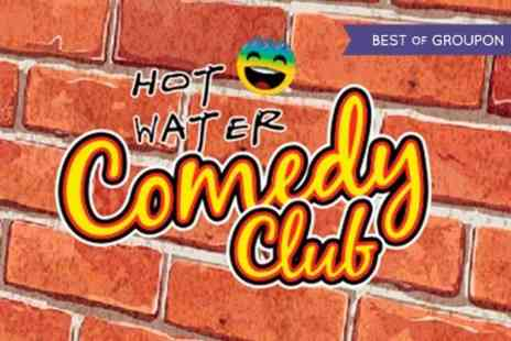 Hot Water Comedy Club -  Show Entry For Two  - Save 75%