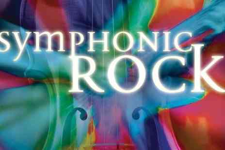 Royal Philharmonic Orchestra - Ticket to Royal Philharmonic Orchestra Presents Symphonic Rock  - Save 48%