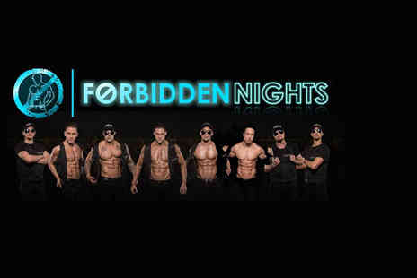 Forbidden Nights - Ticket to the Forbidden Nights show  - Save 48%