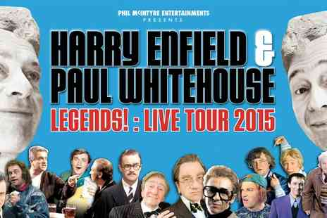 Harry and Paul show  - Ticket  to Harry Enfield and Paul Whitehouse Legends Live Tour 2015   - Save 0%