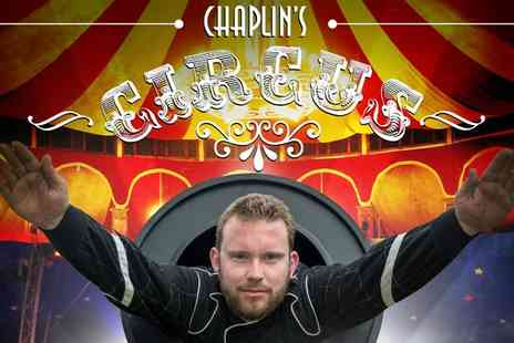 Chaplins Circus - Ticket to Chaplins Circus For One - Save 0%