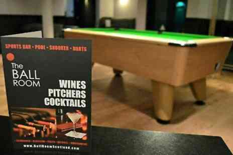 The Ballroom - Three Hours of Pool or Snooker Plus Nachos Platter  - Save 0%